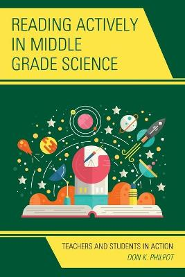 Reading Actively in Middle Grade Science: Teachers and Students in Action (Paperback)
