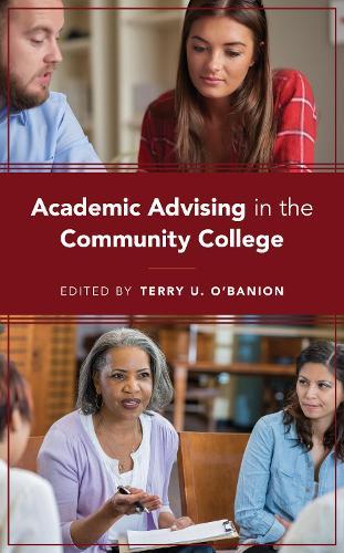 Academic Advising in the Community College (Hardback)