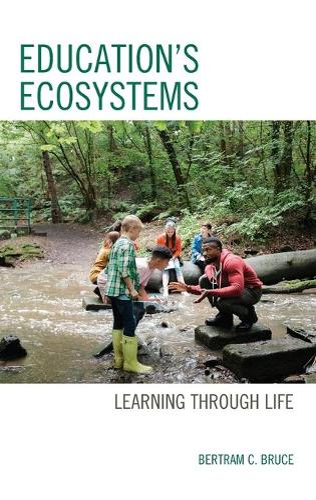 Education's Ecosystems: Learning through Life (Hardback)