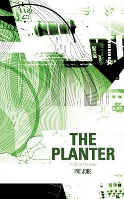 The Planter: A Short Novel (Paperback)