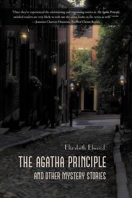 The Agatha Principle and Other Mystery Stories (Paperback)