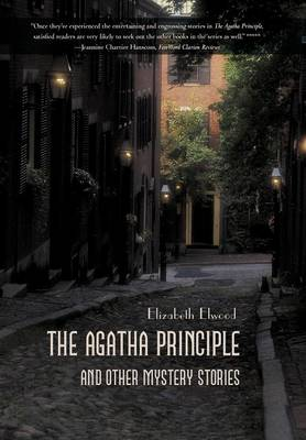 The Agatha Principle and Other Mystery Stories (Hardback)