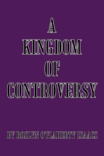 A Kingdom of Controversy (Paperback)