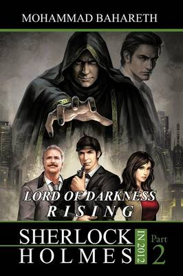 Sherlock Holmes in 2012: Lord of Darkness Rising (Paperback)