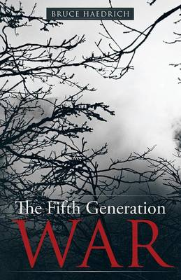 The Fifth Generation War (Paperback)
