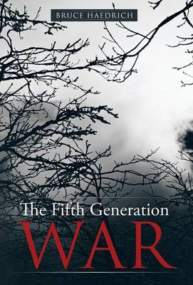 The Fifth Generation War (Hardback)
