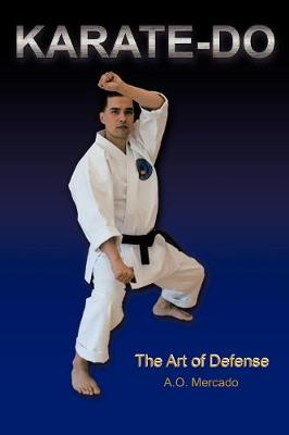 Karate-Do: The Art of Defense (Paperback)