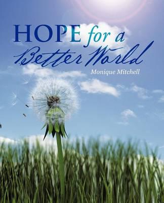 Hope for a Better World (Paperback)