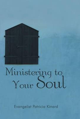 Ministering to Your Soul (Hardback)