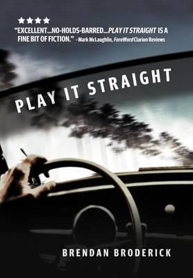 Play It Straight (Hardback)