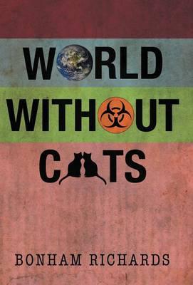 World Without Cats (Hardback)