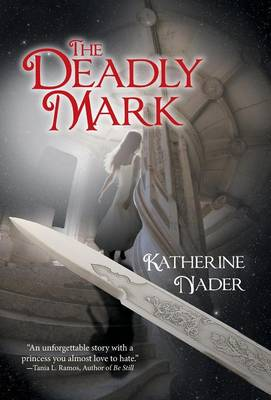 The Deadly Mark (Hardback)