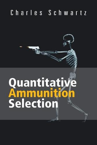 Quantitative Ammunition Selection (Paperback)