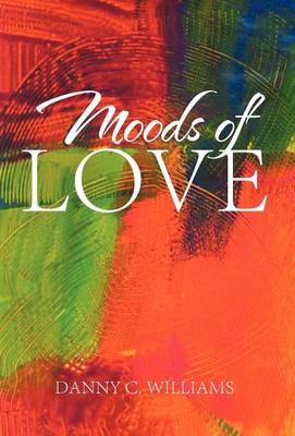 Moods of Love (Hardback)