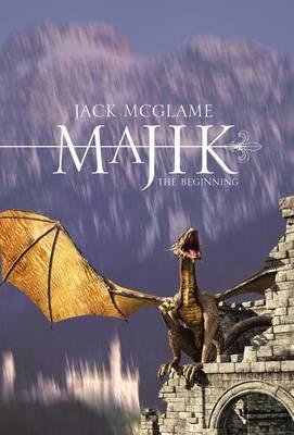 Majik: The Beginning (Hardback)