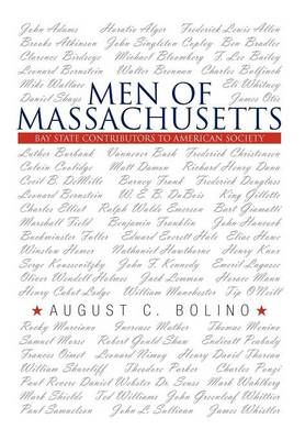 Men of Massachusetts: Bay State Contributors to American Society (Hardback)