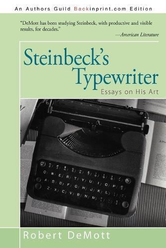 Steinbeck's Typewriter: Essays on His Art (Paperback)