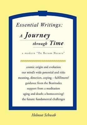 """Essential Writings: A Journey Through Time: A Modern """"De Rerum Natura"""" (Hardback)"""