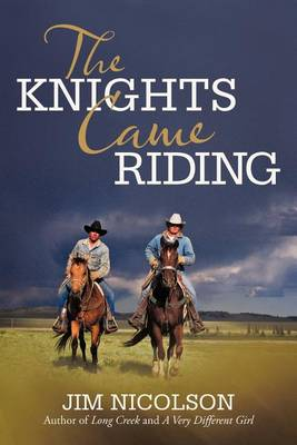 The Knights Came Riding (Paperback)