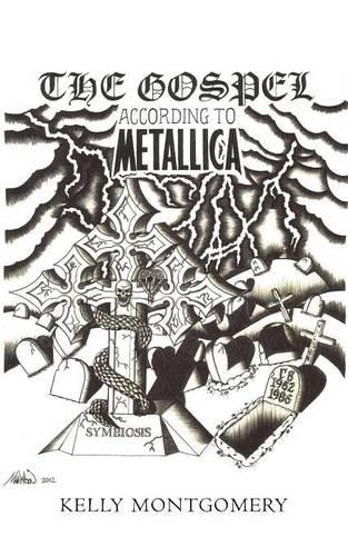 The Gospel: According to Metallica (Paperback)