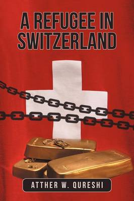A Refugee in Switzerland (Paperback)