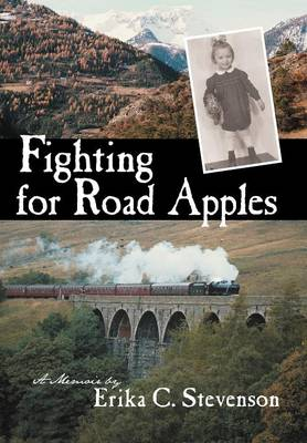 Fighting for Road Apples: A Memoir (Hardback)