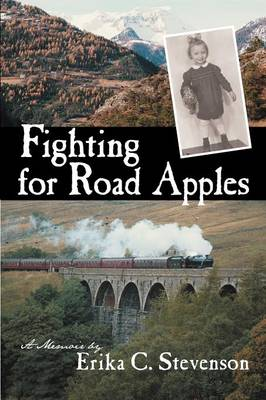 Fighting for Road Apples: A Memoir (Paperback)