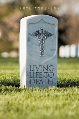 Living Life to Death (Paperback)