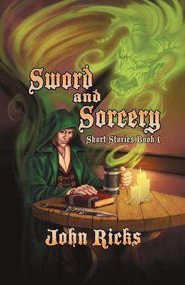 Sword and Sorcery: Short Stories Book 1 (Paperback)