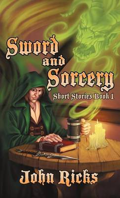 Sword and Sorcery: Short Stories Book 1 (Hardback)