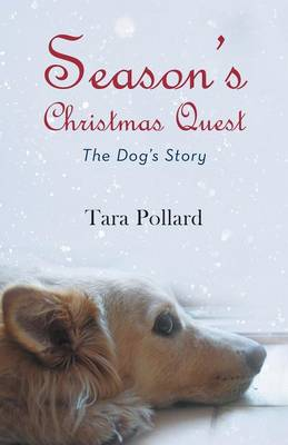 Season's Christmas Quest: The Dog's Story (Paperback)