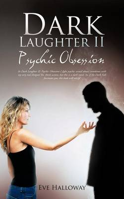 Dark Laughter II: Psychic Obsession (Paperback)