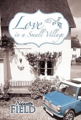 Love in a Small Village (Hardback)