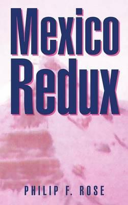 Mexico Redux (Hardback)