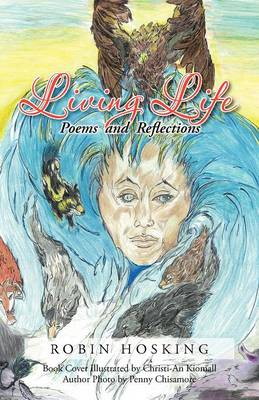 Living Life: Poems and Reflections (Paperback)