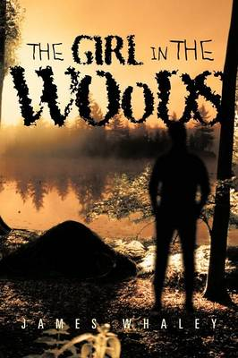 The Girl in the Woods (Paperback)
