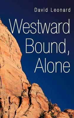 Westward Bound, Alone (Paperback)
