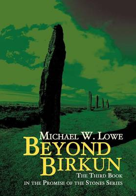 Beyond Birkun: The Third Book in the Promise of the Stones Series (Hardback)