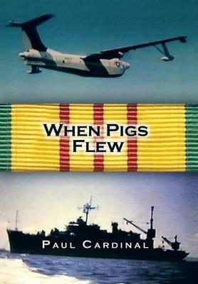 When Pigs Flew (Hardback)