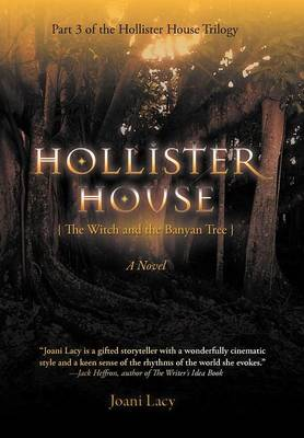 Hollister House: The Witch and the Banyan Tree (Hardback)
