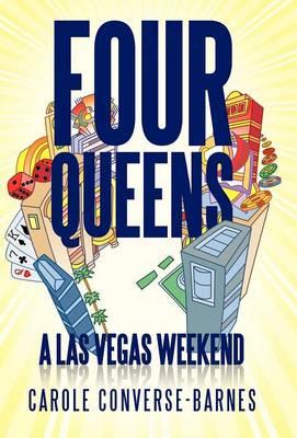 Four Queens: A Las Vegas Weekend (Hardback)