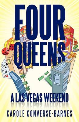 Four Queens: A Las Vegas Weekend (Paperback)