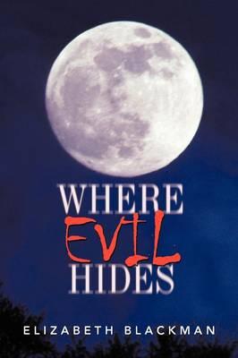 Where Evil Hides (Paperback)
