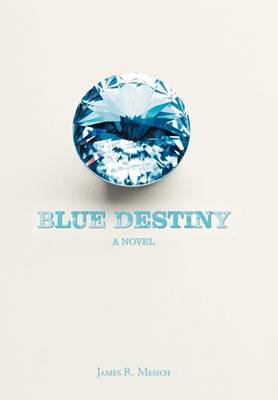 Blue Destiny (Hardback)
