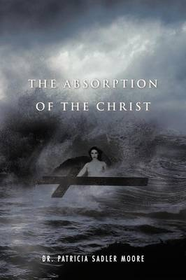 The Absorption of the Christ (Paperback)