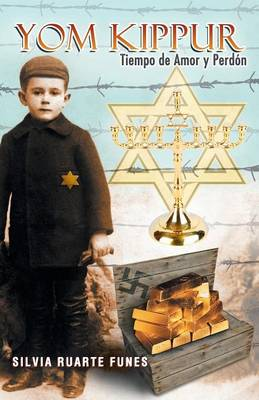 Yom Kippur: Tiempo de Amor y Perdon (Paperback)