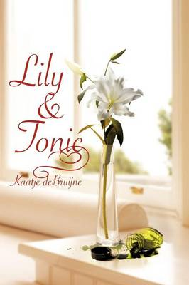 Lily & Tonic (Paperback)