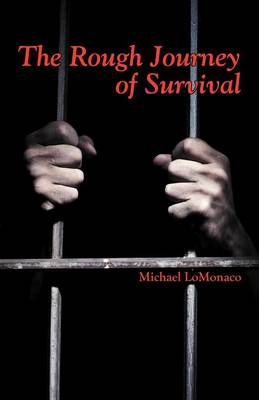 The Rough Journey of Survival (Paperback)