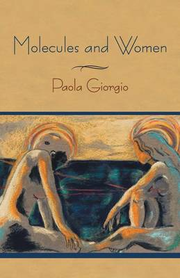 Molecules and Women (Paperback)