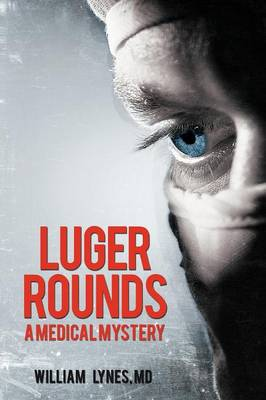 Luger Rounds (Paperback)